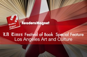 LA Times Festival of Book Special Feature: Los Angeles Art and Culture