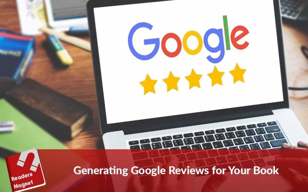 Generating Google Reviews for Your Book