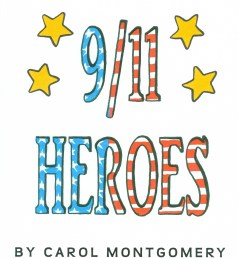 9/11 Heroes\–for Patriot Day (R \u003d 2.7) - Readers Theater All Year [ 3282 x 2538 Pixel ]