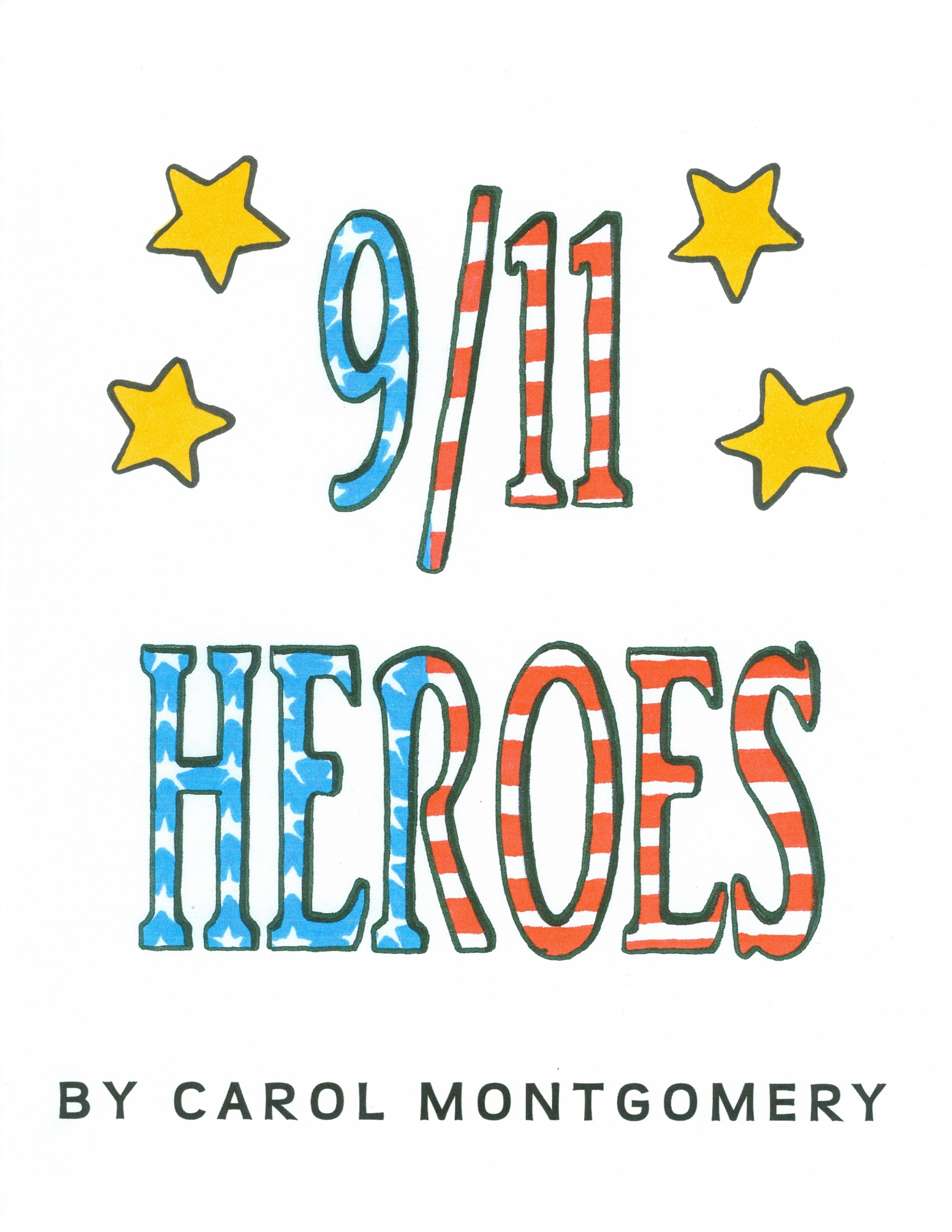 hight resolution of 9/11 Heroes\–for Patriot Day (R \u003d 2.7) - Readers Theater All Year