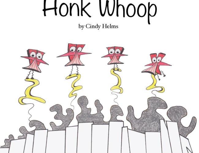 """""""Honk Whoop"""" by Cindy Helms"""