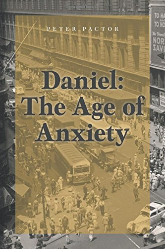 """Daniel: The Age of Anxiety"" by Peter Pactor"