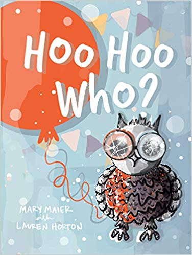"""Hoo Hoo Who?"" by Mary Maier and Lauren Horton"