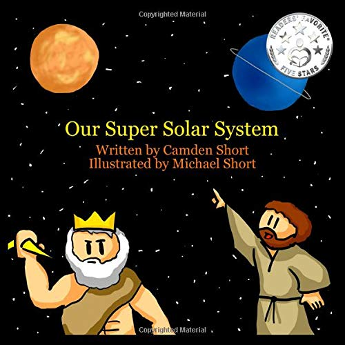 """Our Super Solar System"" by Camden Short and Michael Short"