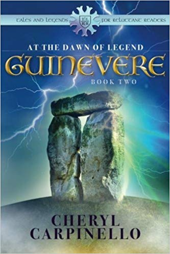"""Guinevere: At the Dawn of Legend"" by Cheryl Carpinello"