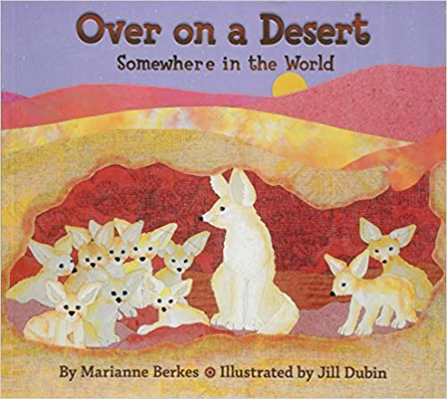 """Over on a Desert Somewhere in the World"" by Marianne Berkes"