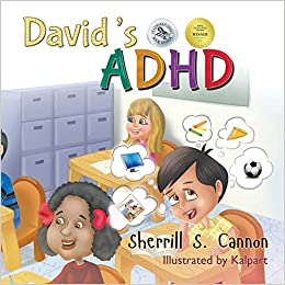 """David's ADHD"" by Sherrill S. Cannon"