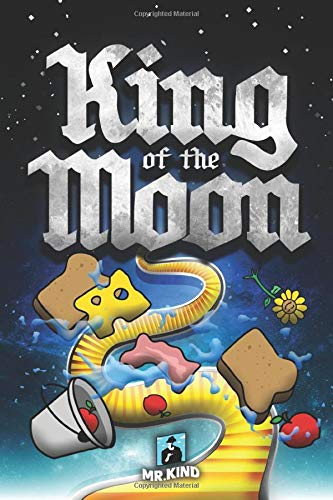 """King of the Moon"" by Mr. Kind"