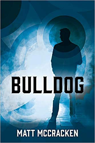 Interview with Matt McCracken – Author of Bulldog