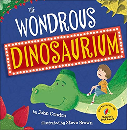 """The Wondrous Dinosaurium"" by John Condon"