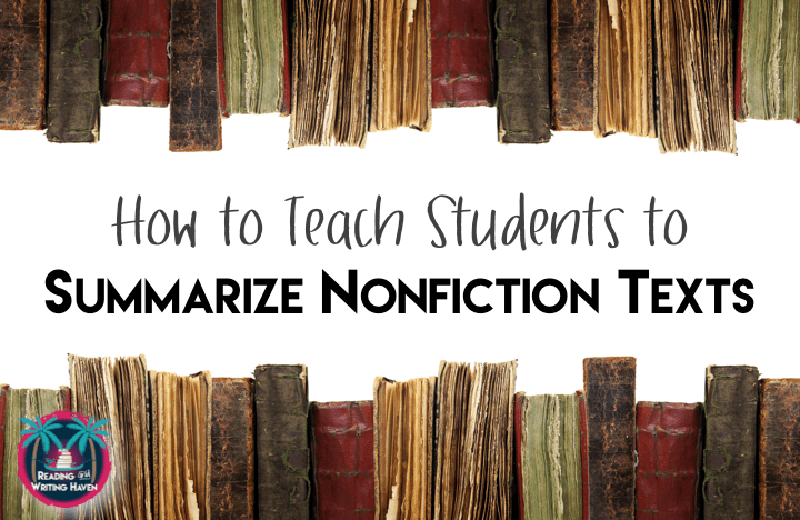 Do your students struggle with summarizing nonfiction? Try this unique approach today.