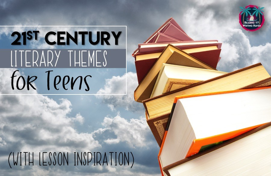 More Literary Themes And Relevant Lessons Teens Will Love The