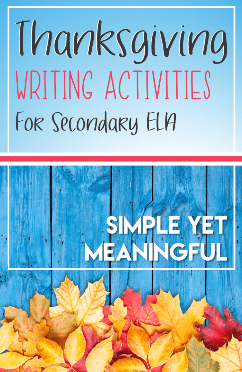 Read about four engaging Thanksgiving writing activities for secondary ELA. #Thanksgivingwritingactivities #secondaryela