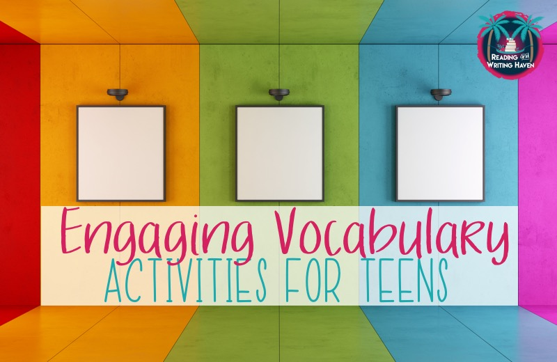 Read about 5 brain-based vocabulary activities for the secondary classroom from Reading and Writing Haven.