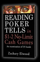 Reading Poker Tells in $1-2 No-Limit Cash Games ebook