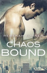 chaos bound by rebekah turner
