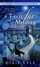 taste fur murder by dixie lyle
