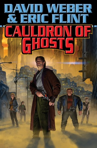 cauldron of ghosts by david weber