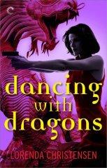 dancing with dragons by lorenda christensen