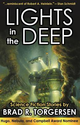 lights in the deep by brad torgersen