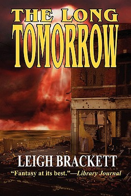 long tomorrow by leigh brackett