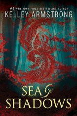 sea of shadows by kelly armstrong