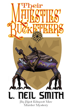 their majesties bucketeers by l neil smith