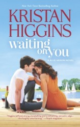 waiting on you by kristan higgins