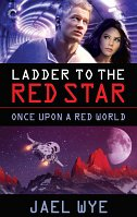 ladder to the red star by jael wye