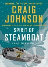 spirit of steamboat by craig johnson