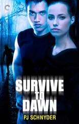 survive to dawn by pj schnyder