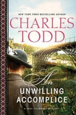 unwilling accomplice by charles todd