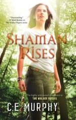 shaman rises by ce murphy