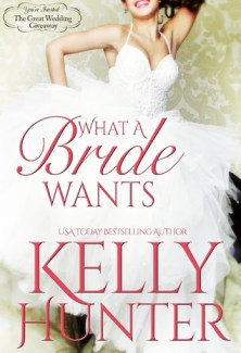 what a bride wants by kelly hunter
