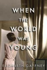 when the world was young by elizabeth gaffney
