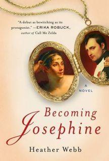 becoming josephine by heather webb
