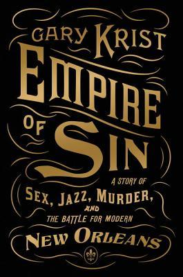 empire of sin by gary krist