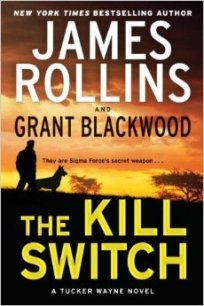 kill switch by james rollins