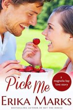 pick me by erika marks