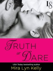 truth or dare by mira lyn kelly