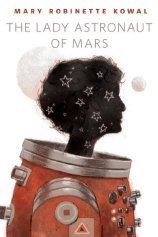 lady astronaut of mars by mary robinette kowal