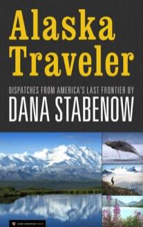 alaska traveler by dana stabenow
