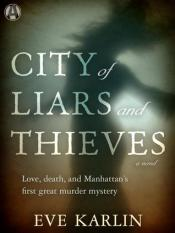 city of liars and thieves by eve karlin