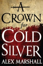 crown for cold silver by alex marshall