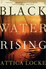 black water rising by attica locke