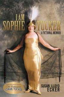 i am sophie tucker by susan and lloyd ecker