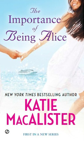 importance of being alice by katie macalister
