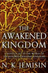 awakened kingdom by nk jemisin