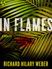 in flames by richard hilary weber