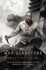 last first snow by max gladstone